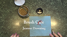 Brush Care with Jeanne Downing